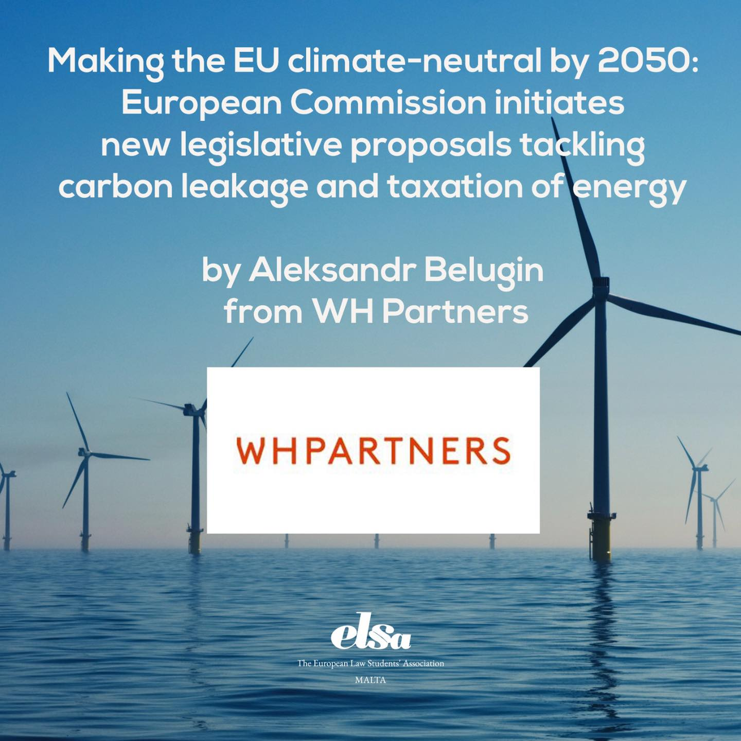 Making the EU climate-neutral by 2050: European Commission initiates new legislative proposals tackling carbon leakage and taxation of energy